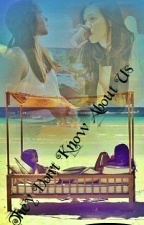 They Don't Know About Us (JhoBea) - Completed by iamcheeselover