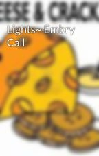 Lights~ Embry Call by OMyCrackersAndCheeze