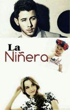 La Niñera*NickJonas&Tu*  by PaoJonas16