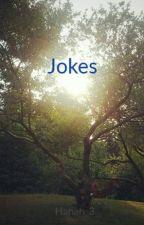 Jokes by Hanah_3