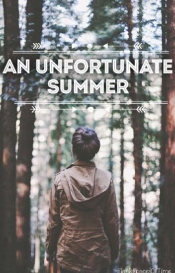 An Unfortunate Summer