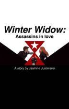 Winter Widow: Assassins in love by KatnissTrisHazel1023
