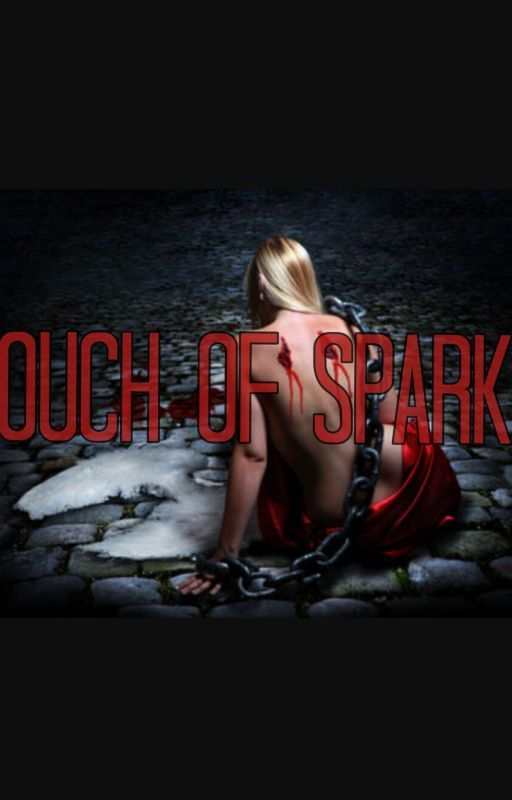 Touch Of Sparks  by londu8