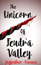 The Unicorn of Feudra Valley by AwsomeDragons