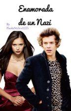 Enamorada de un Nazi (Harry Styles y Nina Dobrev) by PaolaStyles1225