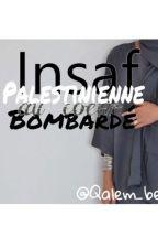 Insaf : Palestinienne au cœur Bombardé. by Qalem_be_dem