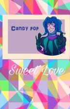 Sweet Love || Candy Pop Love Story by CandyHolly