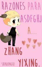 Razones para asdfghj a Zhang Yixing. by ShinJongKi