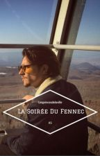 La Soirée Du Fennec | KS |  by Lesprincesdelaville