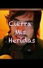 Cierra Mis Heridas (Germán Y Tu) by GreeCastell