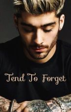 Tend to forget//Zayn Malik fanfiction by Reaiia