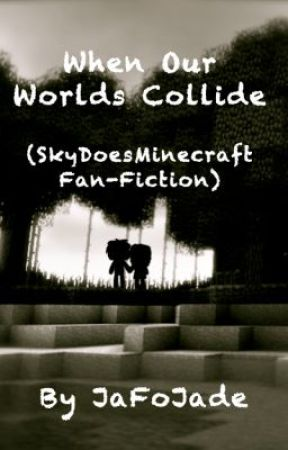 Skydoesminecraft fanfiction