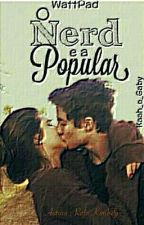 O Nerd E A Popular by RafaKimberly01