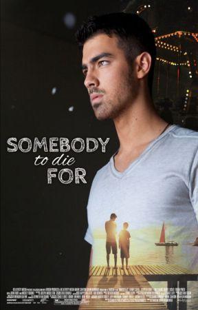 Somebody To Die For by ILoveJoBrosPL
