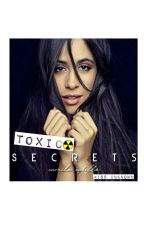 Toxic secrets by What_do_you_meannn