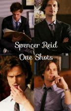 Spencer Reid One Shots by CherrysCriminalMind
