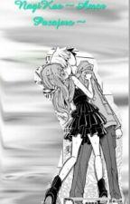 NagiKae ~Amor Pasajero ~ by LoliFujoshiYShipper