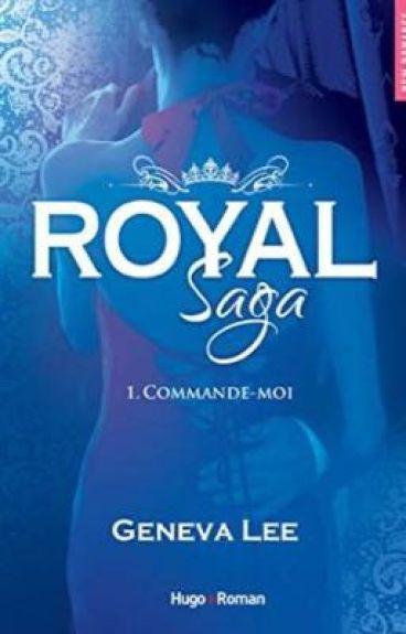 Royal Saga | Tome 1 - Commande-moi [PAUSE]