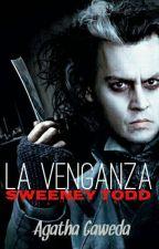 Sweeney Todd: La Venganza by AgathaGaweda