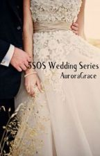 5SOS Wedding Series by AuroraGrace