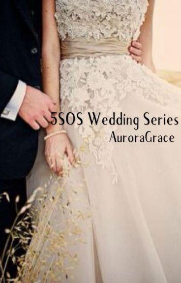 5SOS Wedding Series