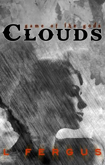 Game of the Gods: Clouds Book 2