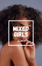 Mixed Girls by bllurry