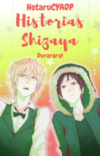 Historias Shizaya