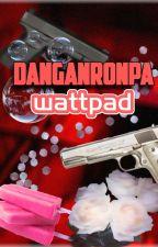 ♪Danganronpa WATTPAD♪ by Umeko_Mioda