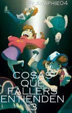 Cosas Que Fallers Entienden by _Faller_Otaku_