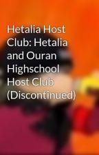 Hetalia Host Club: Hetalia and Ouran Highschool Host Club (ON HOLD) by AegisTheEevee