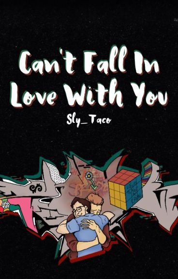 Can't Fall in Love With You ✧ Rhink