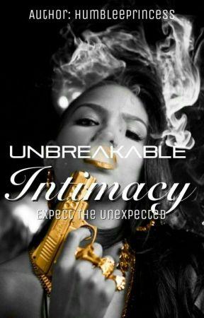 Unbreakable Intimacy✅ by HumbleePrincess