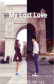 My Lost Love by polar-bear-313