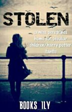 Stolen (A Miss Peregrines/the Maze Runner Fanfic) by books_ily