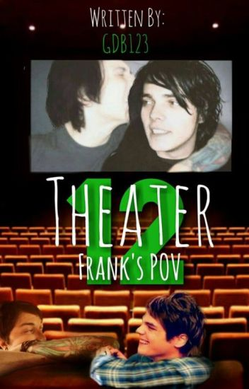 Theater 12 Frank POV/extra Scenes