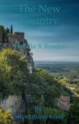 Forgotten Memories (Hetalia x Reader) - Neko~Chan - Wattpad