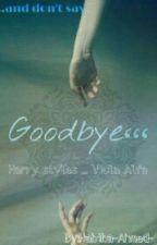 GOODBYE    H.S  by H_HEAVEN_N