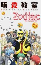 Ansatsu Kyoushitsu Zodiac by Naira123456