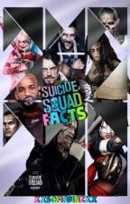 Suicide Squad Facts by xxSofiaDiazxx