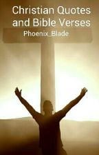 Christian Quotes and Bible Verses by Phoenix_Blade