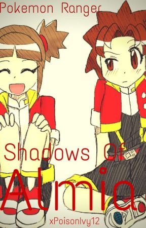 Pokemon Ranger: Shadows of Almia (Fanfiction) by xPoisonIvy12