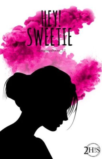 Hey! Sweetie © [2 de H!S]