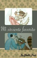 MI SIRVIENTE FAVORITO   -MORBY Y JERECHAD- by Dixie_Wolf