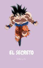 """""""El Secreto Goku y tu"""" by Goku_980"""