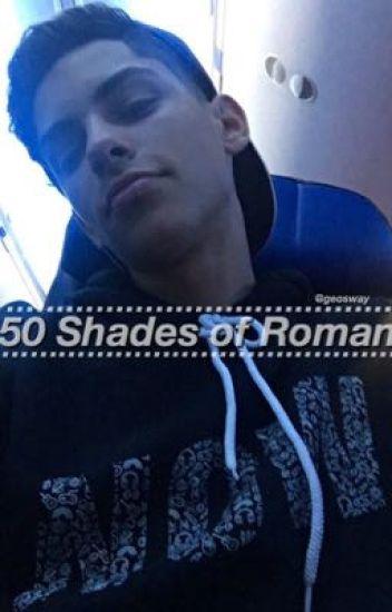 50 Shades Of Roman