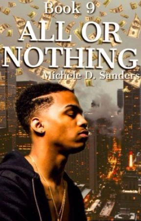 All or Nothing (Urban) Book 9 by omgchele