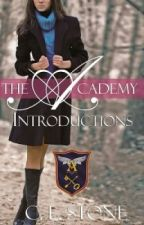 Introductions - Book 1 of The Ghost Bird Series (The Academy) - Chapter 1 by clstone