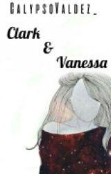 Clark & Vanessa by calypsovaldez_