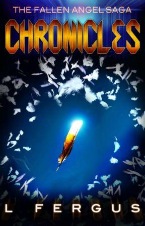 The Fallen Angel Saga: Chronicles by mountainlion2